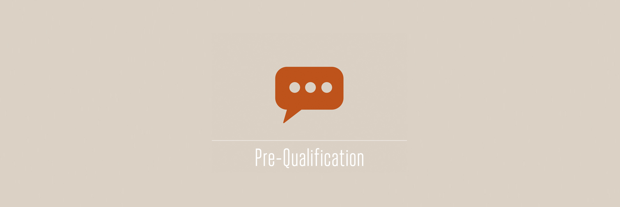Pre-Qualification