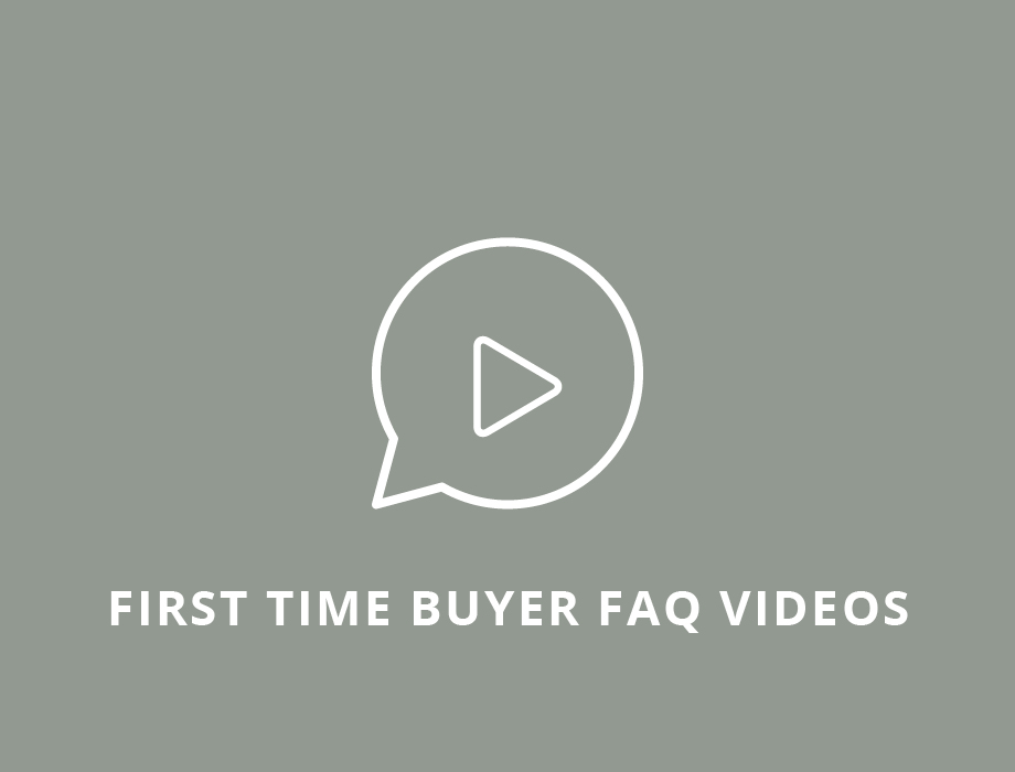 First Time Buyer FAQ